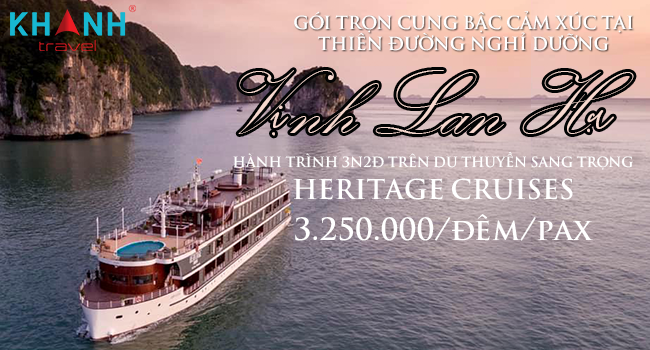 Vịnh Lan Hạ - Hành trình 3N 2Đ trên du thuyền sang trọng Heriatge Cruise